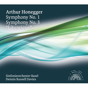 "Honegger: Symphonies Nos. 1 & 3, ""Liturgique"""