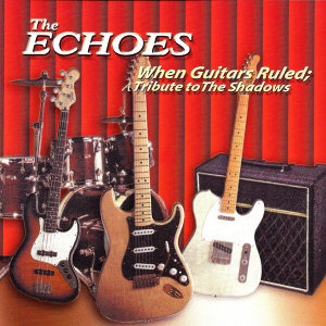 When Guitars Ruled: A Tribute to the Shadows