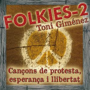 Folkies-2: Cançons de Protesta, Esperança I Llibertat