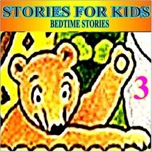 Bedtime Stories, Vol. 3