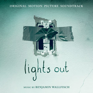 Lights Out: Original Motion Picture Soundtrack (鬼關燈電影原聲帶)