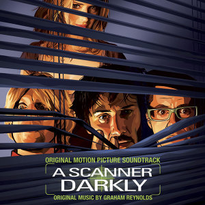 A Scanner Darkly (Original Motion Picture Soundtrack)