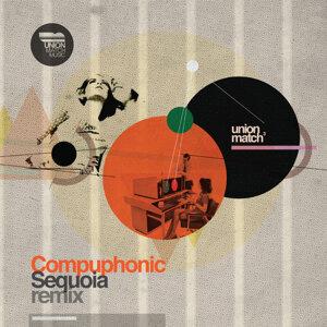 Compuphonic - Sequoia (Remixes)
