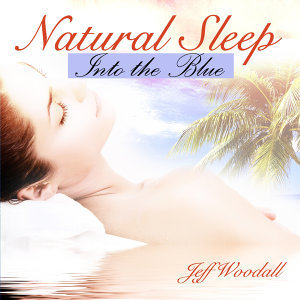 Natural Sleep - Into the Blue
