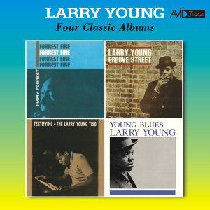 Four Classic Albums (Forrest Fire / Groove Street / Testifying / Young Blues) [Remastered]