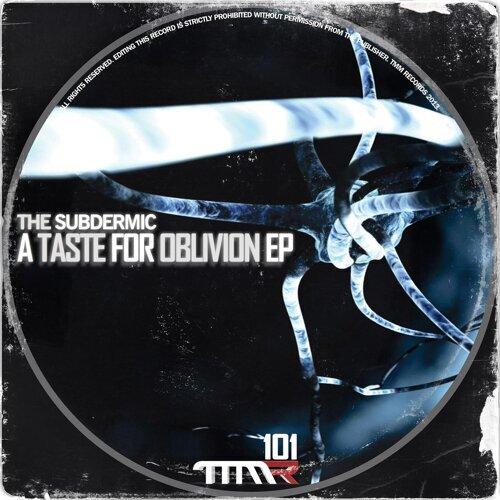 A Taste For Oblivion