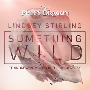 "Something Wild - From ""Pete's Dragon"""
