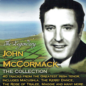 The Legendary John McCormack