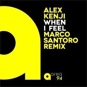 When I Feel - Marco Santoro Remix