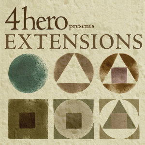 4hero presents EXTENSIONS