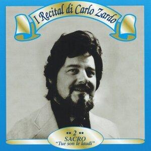 I Recital di Carlo Zardo, Vol. 2 - Sacro: 'Tue son le laudi'