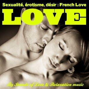 Sexualité, érotisme et désir : French Love - Détente, relaxation et stimulation du désir