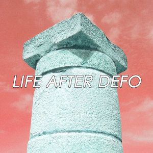 Life After Defo