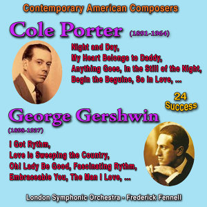 Contemporary American Composers: Cole Porter - George Gershwin