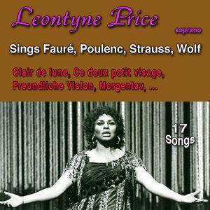 Leontyne Price Sings Fauré, Poulenc, Strauss & Wolf