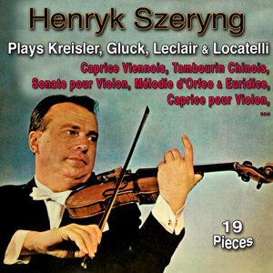 Henryk Szeryng Plays Kreisler, Gluck, Leclair & Locatelli