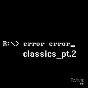 Classics Pt.2