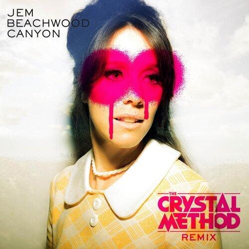 Beachwood Canyon (The Crystal Method Remix)