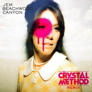 Beachwood Canyon (The Crystal Method Remix) [Radio Edit]