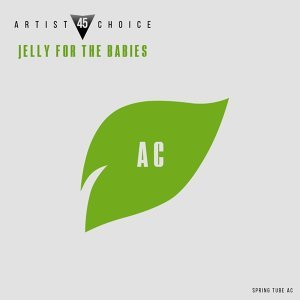 Artist Choice 045. Jelly for the Babies