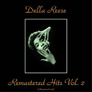 Remastered Hits Vol. 2 - All Tracks Remastered 2016