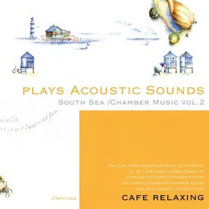 Plays Acoustic Sounds: South Sea, Chamber Music, Vol. 2