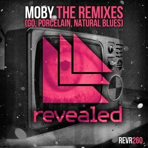 The Remixes (Go, Porcelain, Natural Blues)