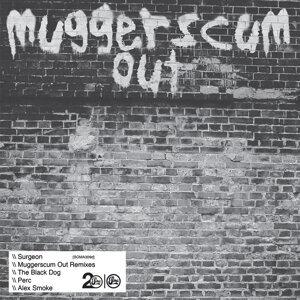 Muggerscum Out Remixes