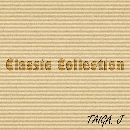 TAIGA. J クラシックコレクション