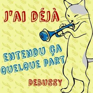 J'ai déjà entendu ça quelque part - Debussy