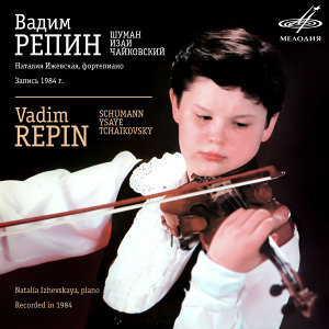 Vadim Repin: Schumann, Ysaÿe, Tchaikovsky