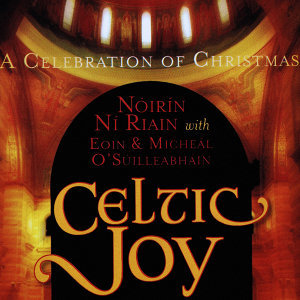 Celtic Joy - A Celebration of Christmas