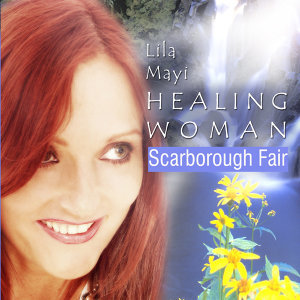 Healing Woman - Scarborough Fair