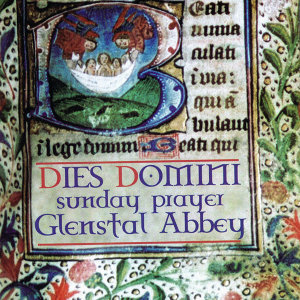 Dies Domini - Sunday Prayer at Glenstal Abbey