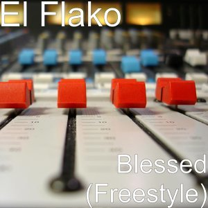 Blessed (Freestyle)