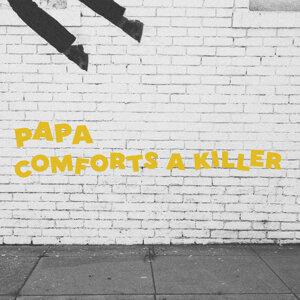 Comfort's a Killer