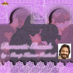 Romantic Ghazals by Roop Kumar Rathod