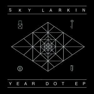 Year Dot - (Remixes)