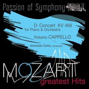 Passion of Symphony : Mozart : Concert for Piano & Orchestra in D Minor, KV 466