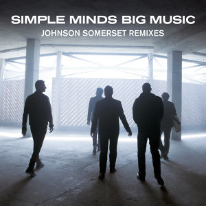 Big Music - Johnson Somerset Remixes