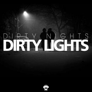 Dirty Lights