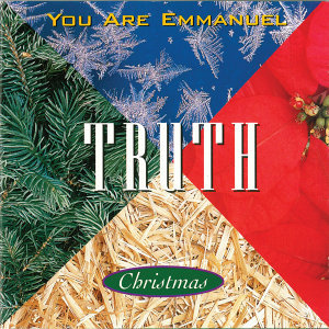 You Are Emmanuel - Christmas