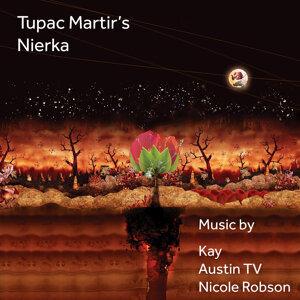 "Tupac Martir´s: ""Nierka"""
