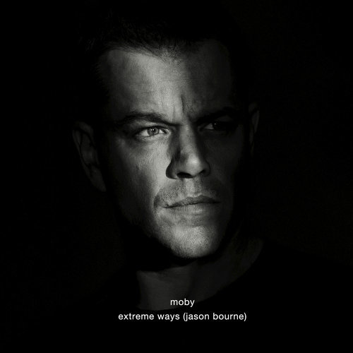 Extreme Ways (Jason Bourne)