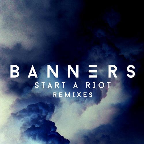 Start A Riot - Remixes
