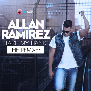 Take My Hand - The Remixes