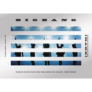 BIGBANG WORLD TOUR 2015~2016 [MADE] IN JAPAN : THE FINAL
