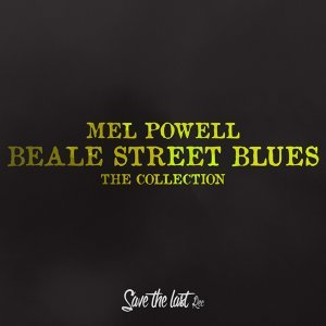 Beale Street Blues - The Collection