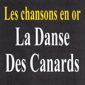 La danse des canards - Les chansons en or