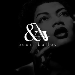And All That Jazz - Pearl Bailey